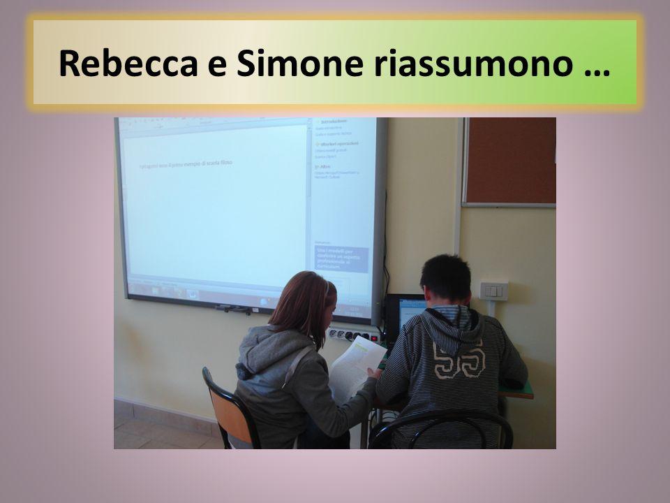 Rebecca e Simone riassumono …