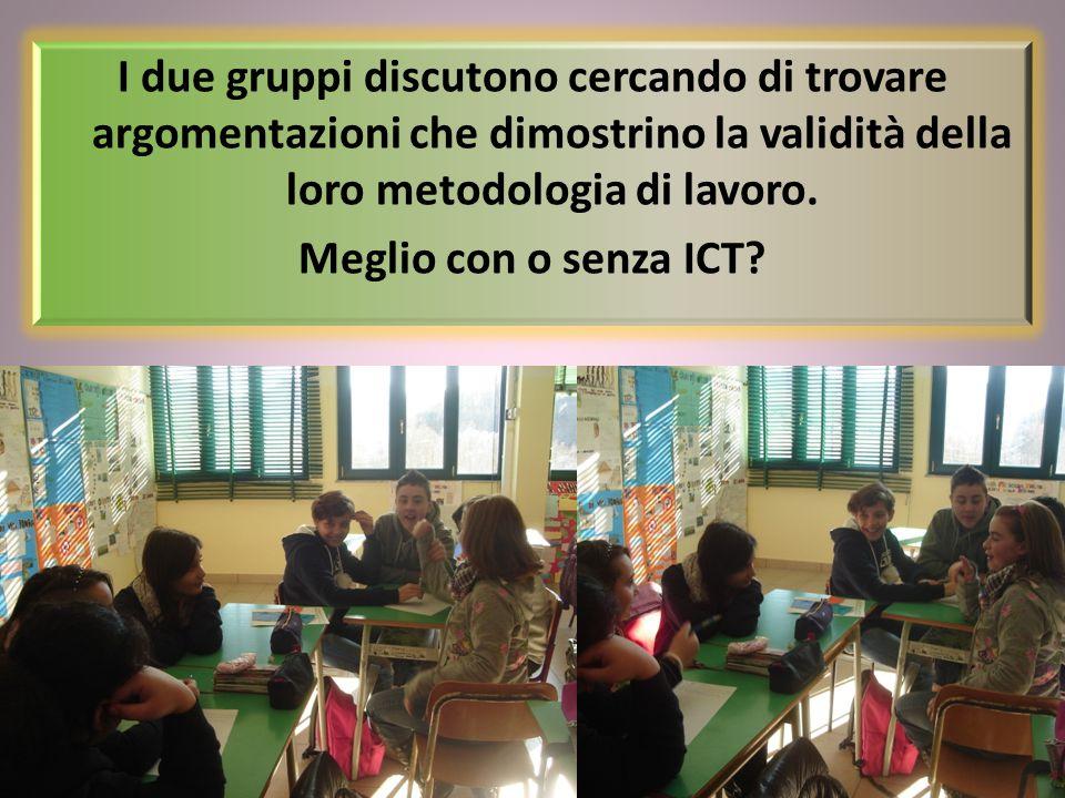I due gruppi discutono cercando di trovare argomentazioni che dimostrino la validità della loro metodologia di lavoro.