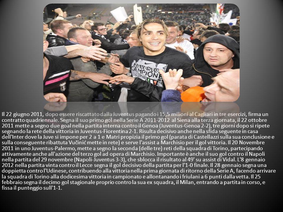 Il 22 giugno 2011, dopo essere riscattato dalla Juventus pagando i 15,5 milioni al Cagliari in tre esercizi, firma un contratto quadriennale.
