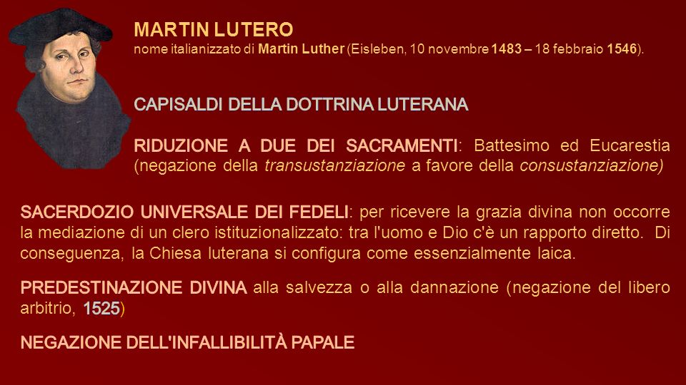 MARTIN LUTERO CAPISALDI DELLA DOTTRINA LUTERANA