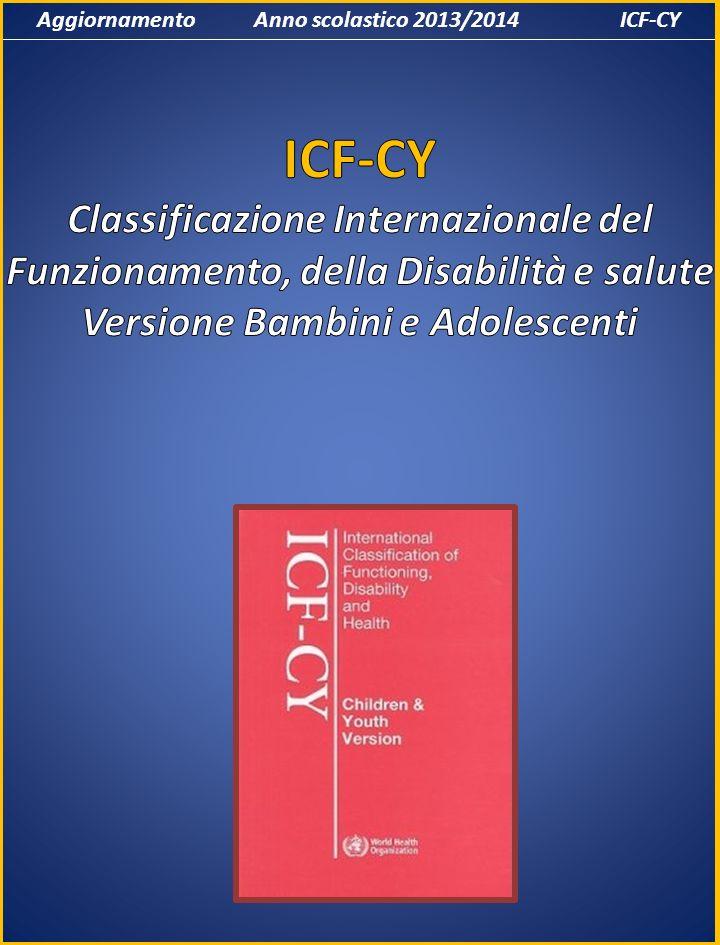 Aggiornamento Anno scolastico 2013/2014 ICF-CY