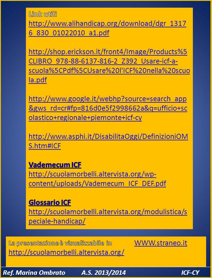 Link utili http://www.alihandicap.org/download/dgr_13176_830_01022010_a1.pdf.