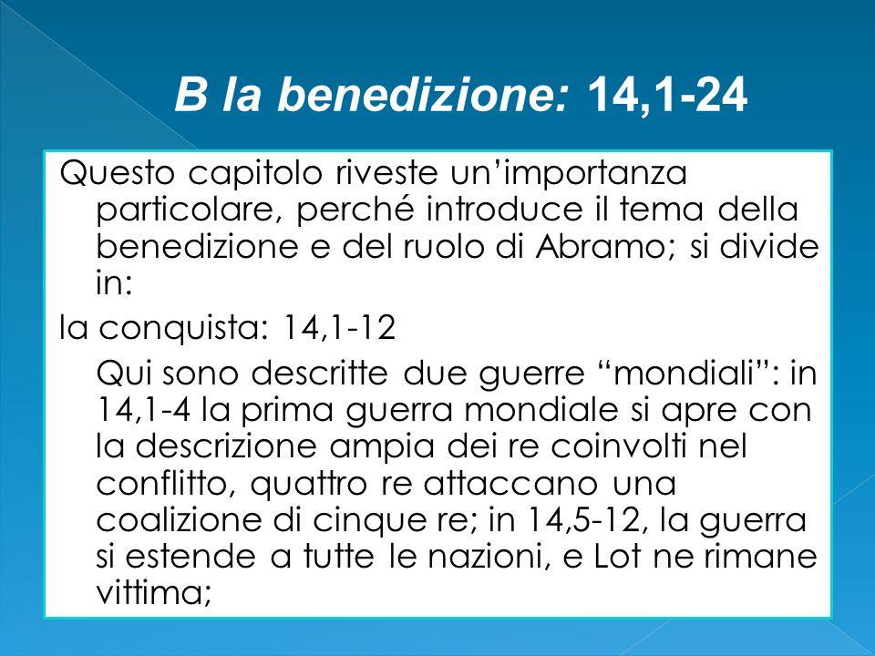 B la benedizione: 14,1-24