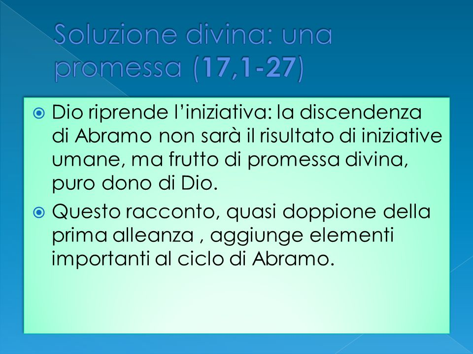 Soluzione divina: una promessa (17,1-27)