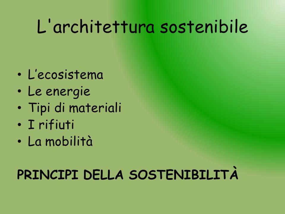 L architettura sostenibile