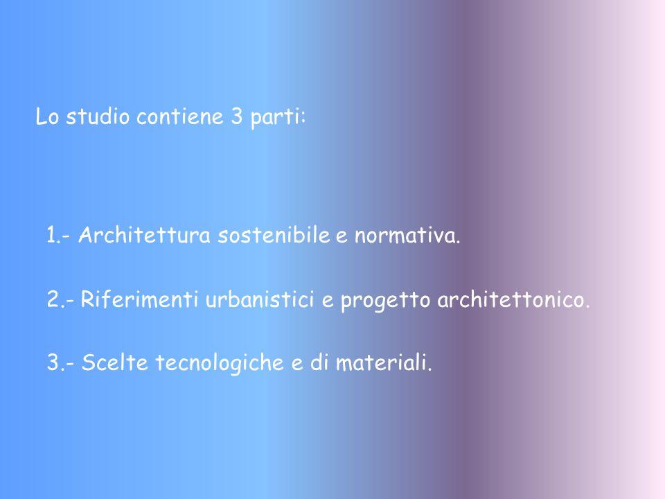 Lo studio contiene 3 parti: