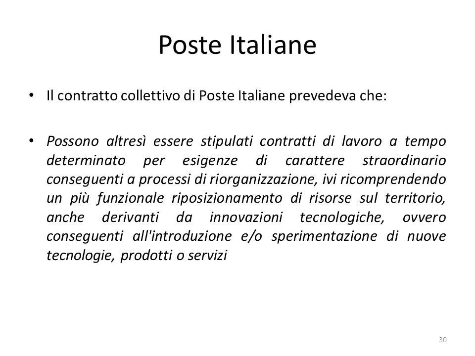 Poste Italiane Il contratto collettivo di Poste Italiane prevedeva che: