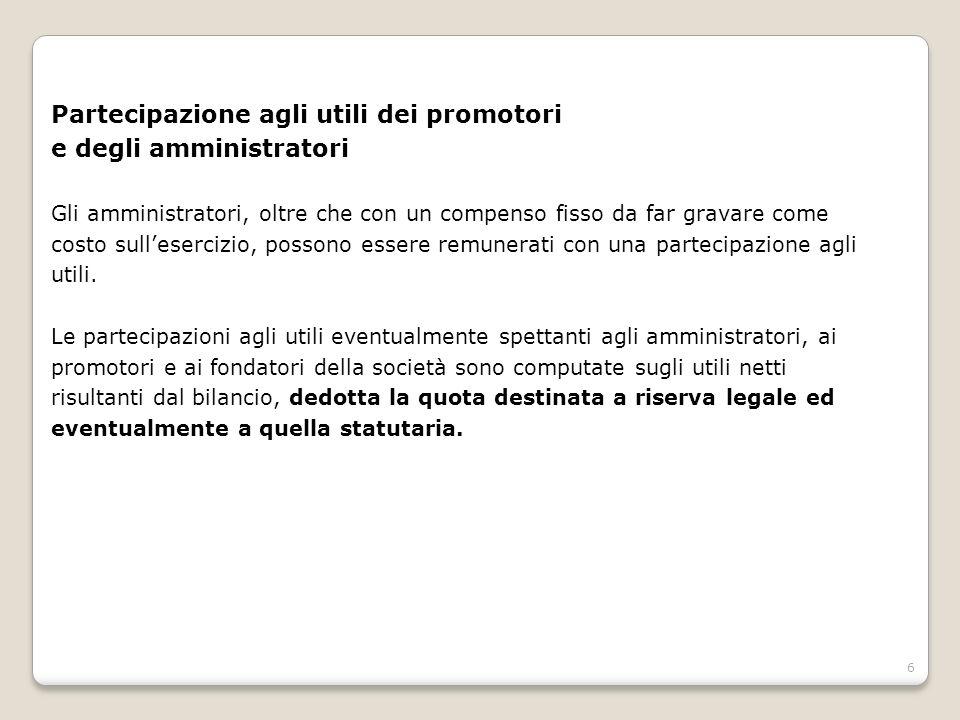 Partecipazione agli utili dei promotori e degli amministratori