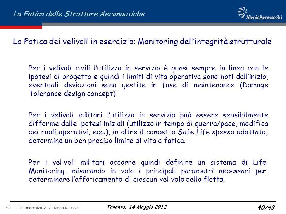 La Fatica dei velivoli in esercizio: Monitoring dell'integrità strutturale