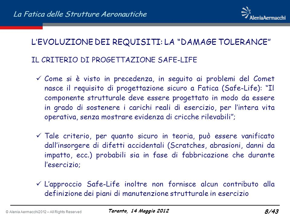 L'EVOLUZIONE DEI REQUISITI: LA DAMAGE TOLERANCE