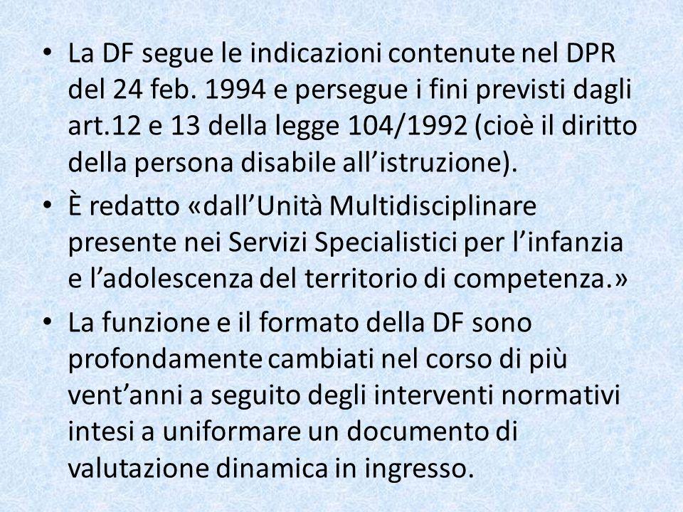 La DF segue le indicazioni contenute nel DPR del 24 feb
