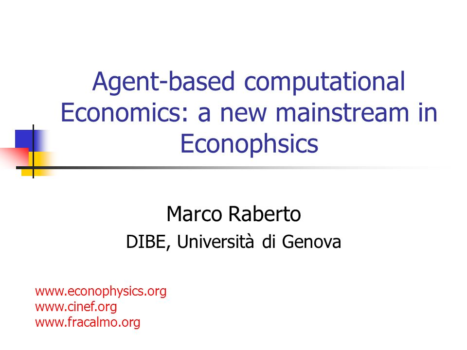 Agent-based computational Economics: a new mainstream in Econophsics