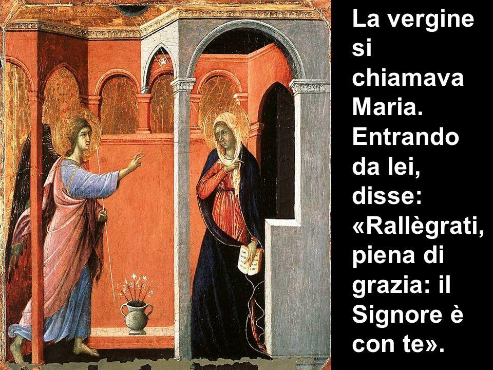 La vergine si chiamava Maria