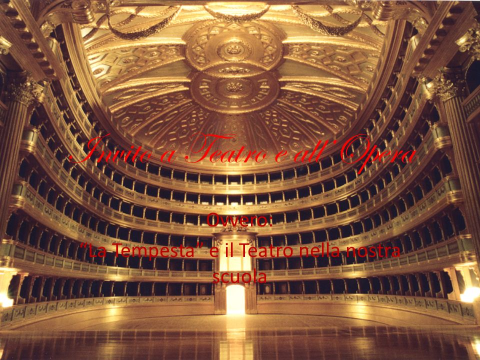 Invito a Teatro e all'Opera
