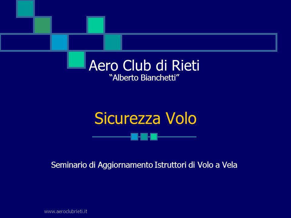 Aero Club di Rieti Alberto Bianchetti Seminario di Aggiornamento Istruttori di Volo a Vela