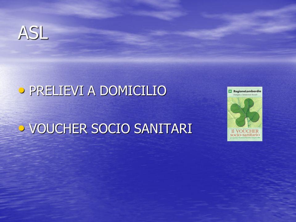 ASL PRELIEVI A DOMICILIO VOUCHER SOCIO SANITARI