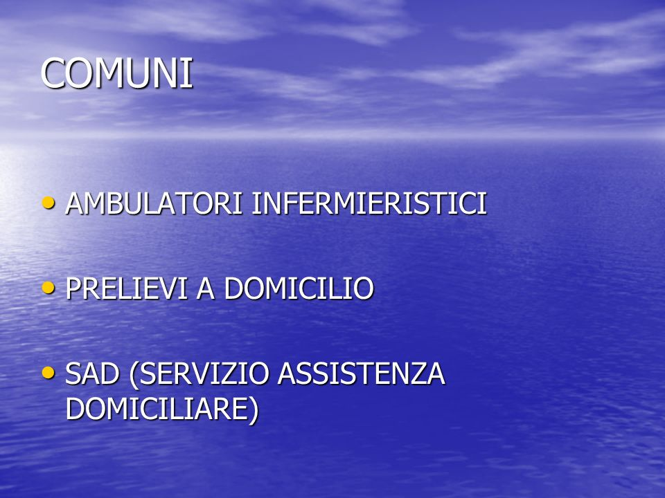 COMUNI AMBULATORI INFERMIERISTICI PRELIEVI A DOMICILIO