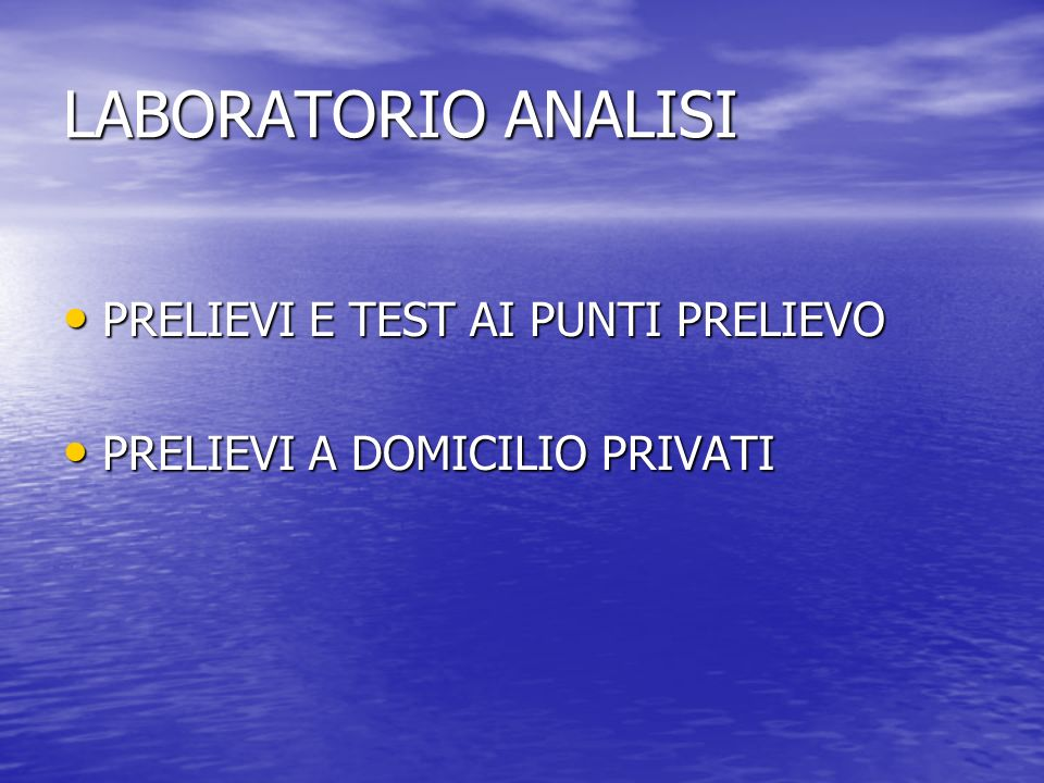 LABORATORIO ANALISI PRELIEVI E TEST AI PUNTI PRELIEVO