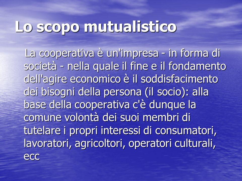 Lo scopo mutualistico