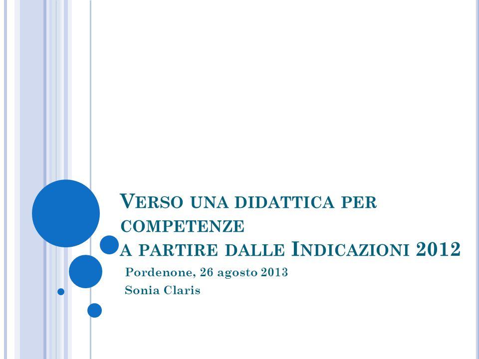 Verso una didattica per competenze a partire dalle Indicazioni 2012