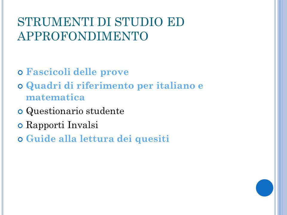 STRUMENTI DI STUDIO ED APPROFONDIMENTO