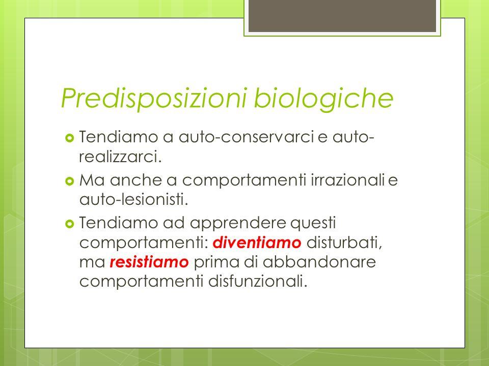 Predisposizioni biologiche