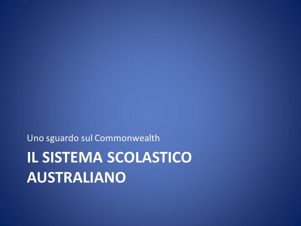 IL SISTEMA SCOLASTICO AUSTRALIANO