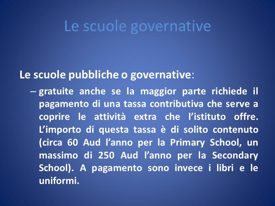 Le scuole governative Le scuole pubbliche o governative: