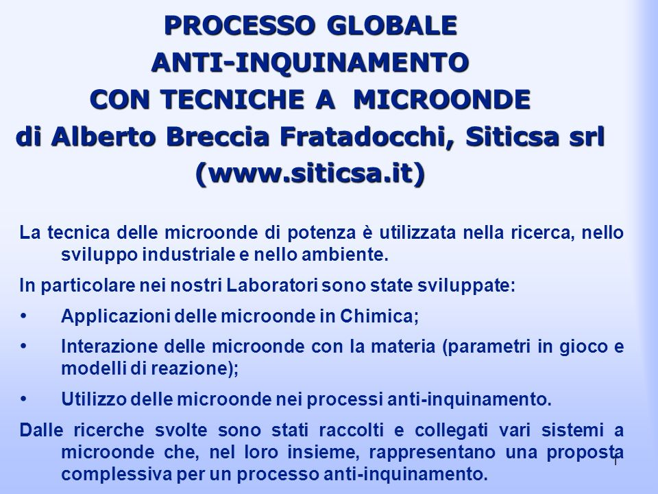 PROCESSO GLOBALE ANTI-INQUINAMENTO CON TECNICHE A MICROONDE di Alberto Breccia Fratadocchi, Siticsa srl (www.siticsa.it)