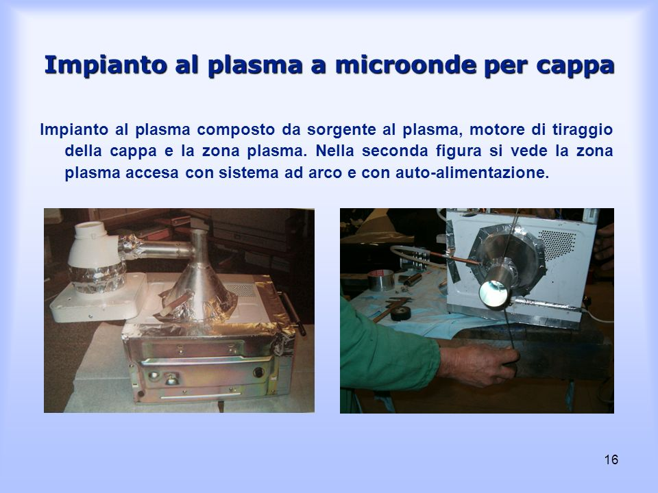 Impianto al plasma a microonde per cappa