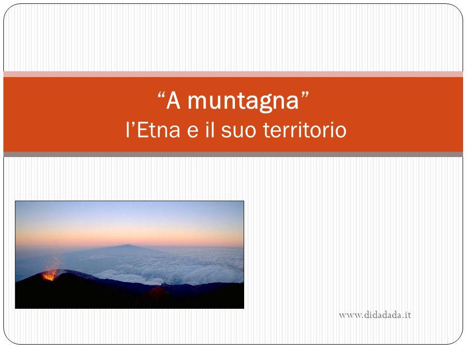 A muntagna l'Etna e il suo territorio