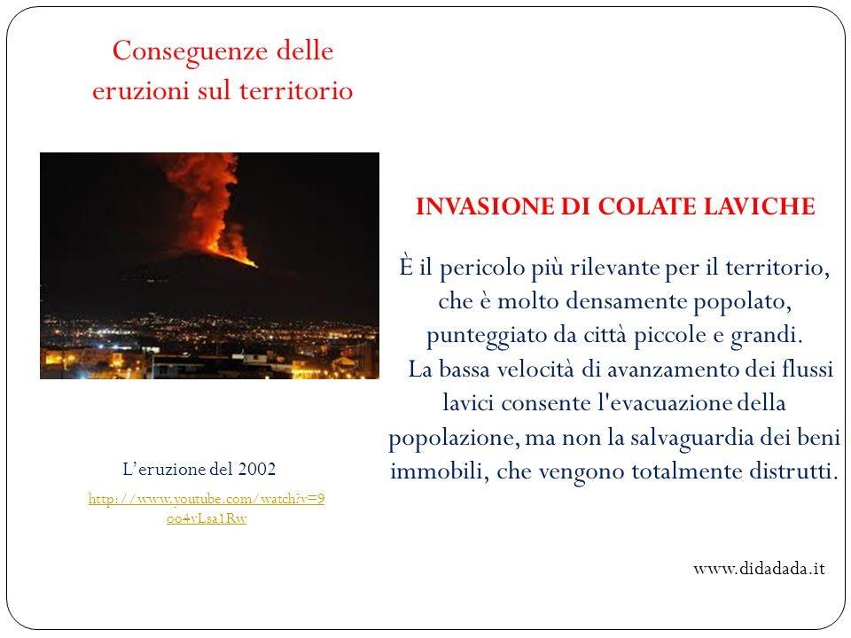 INVASIONE DI COLATE LAVICHE