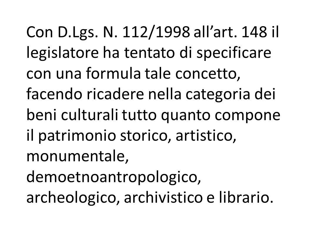Con D.Lgs. N. 112/1998 all'art.