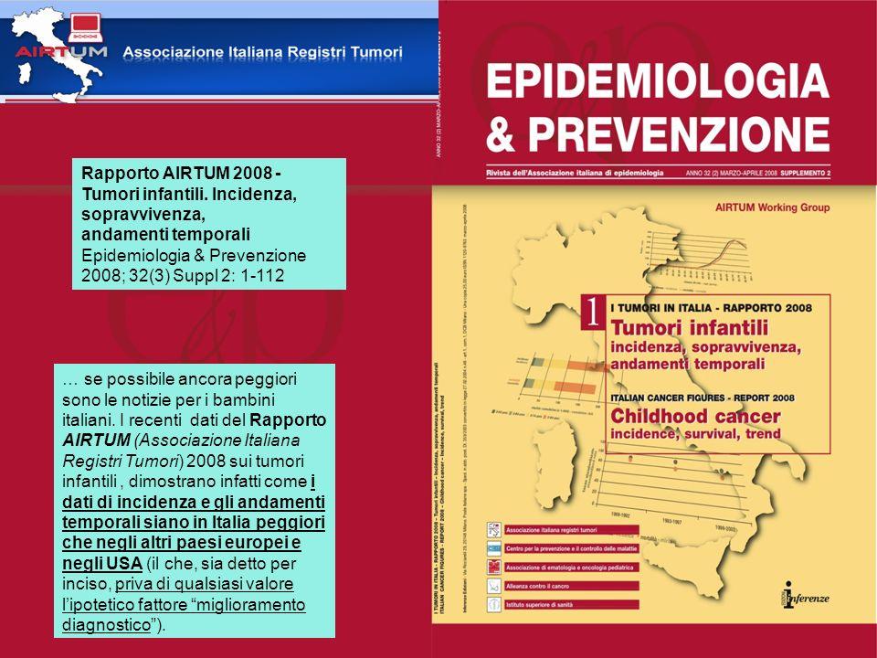 Rapporto AIRTUM 2008 - Tumori infantili