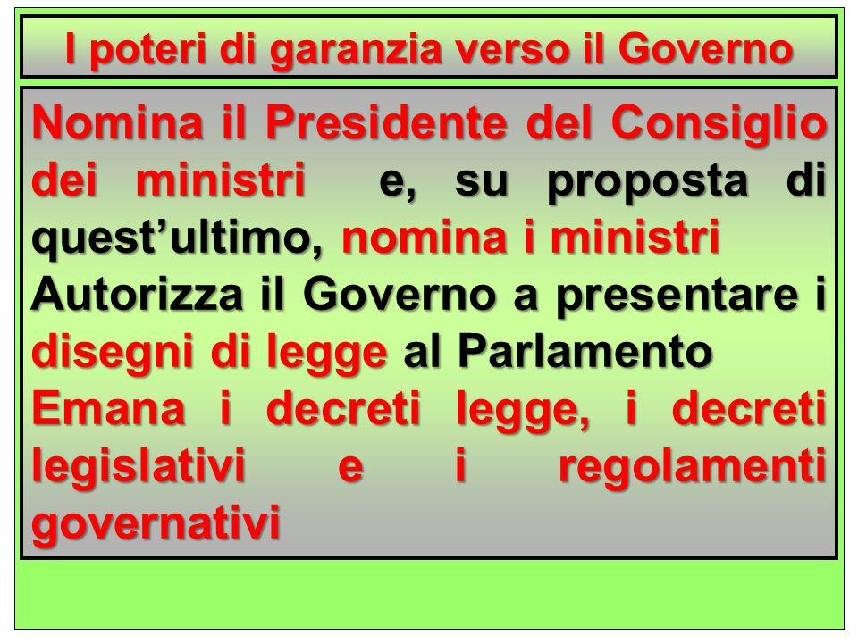 l poteri di garanzia verso il Governo