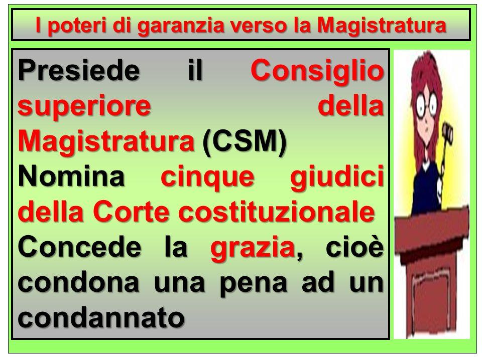 l poteri di garanzia verso la Magistratura