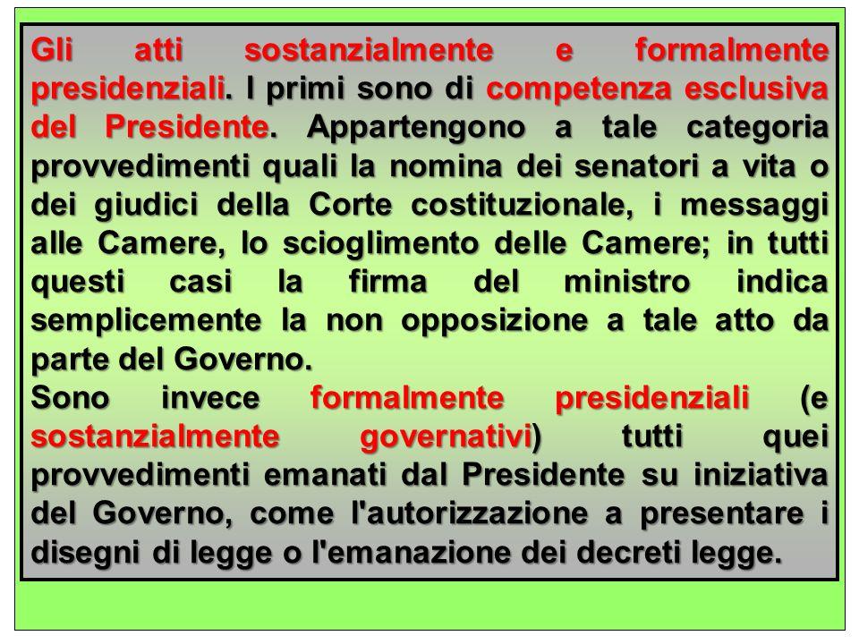 Gli atti sostanzialmente e formalmente presidenziali