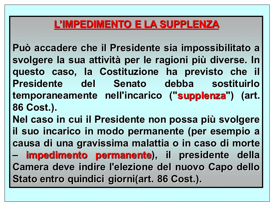L'IMPEDIMENTO E LA SUPPLENZA