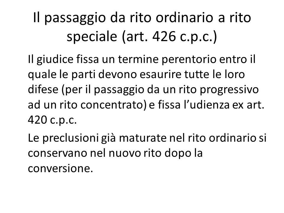 Il passaggio da rito ordinario a rito speciale (art. 426 c.p.c.)