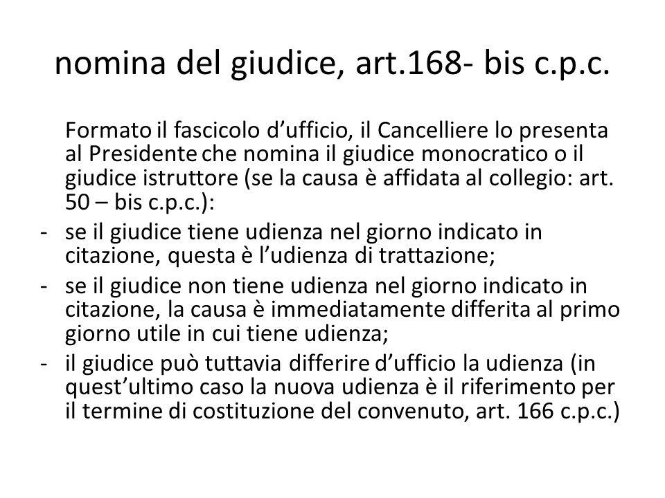 nomina del giudice, art.168- bis c.p.c.