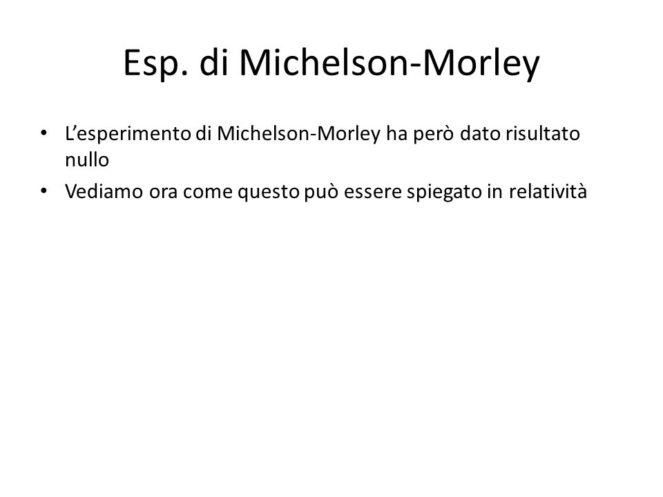 Esp. di Michelson-Morley
