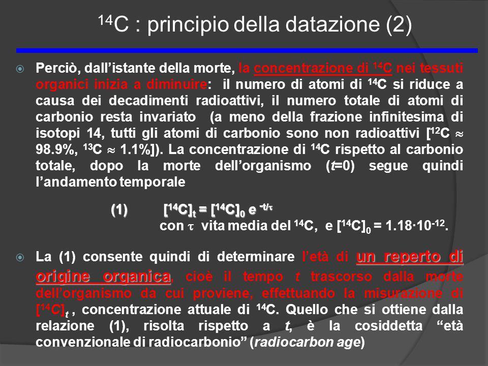 14C : principio della datazione (2)