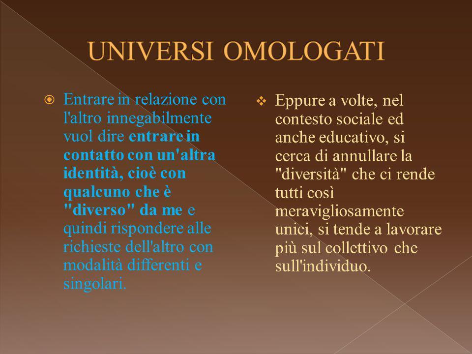 UNIVERSI OMOLOGATI