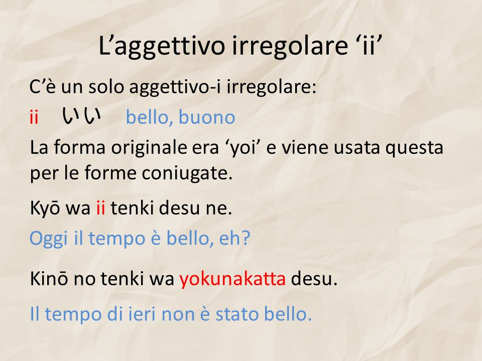L'aggettivo irregolare 'ii'