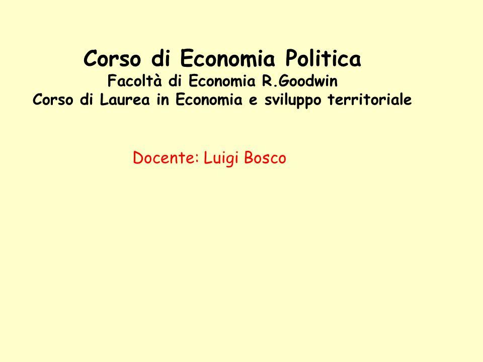 Corso di Economia Politica Facoltà di Economia R
