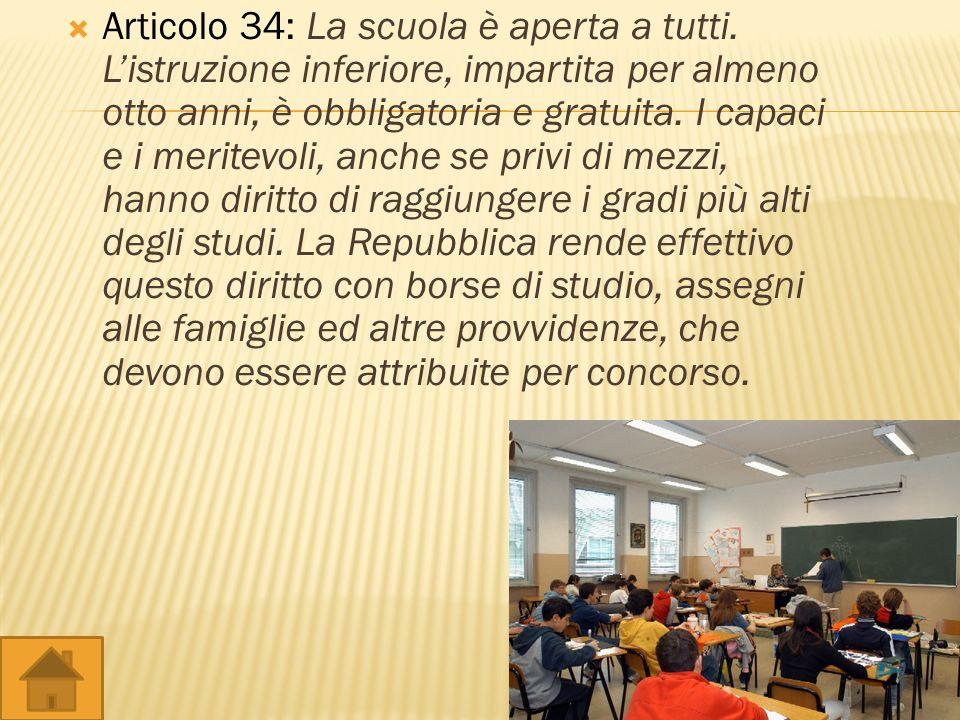 Articolo 34: La scuola è aperta a tutti