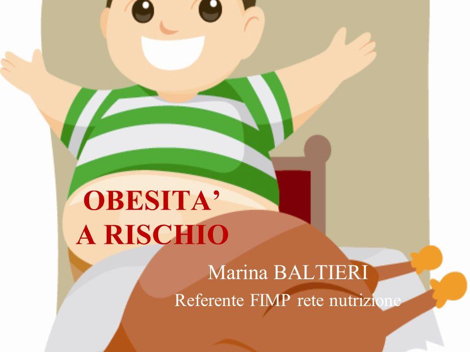 Marina BALTIERI Referente FIMP rete nutrizione