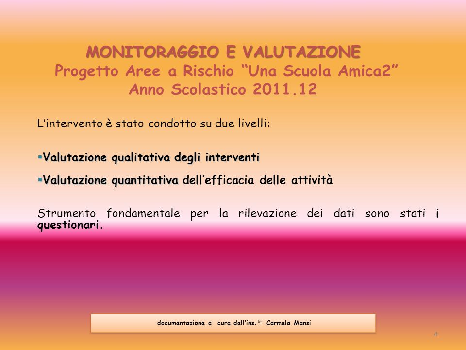 MONITORAGGIO E VALUTAZIONE Progetto Aree a Rischio Una Scuola Amica2