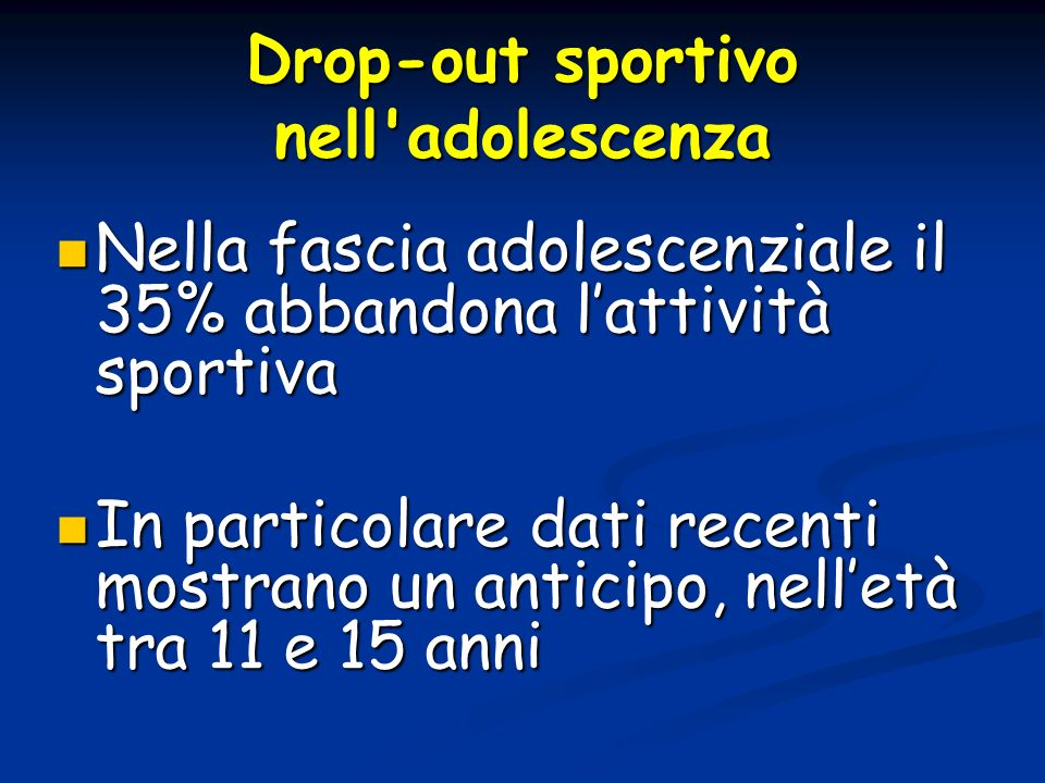Drop-out sportivo nell adolescenza