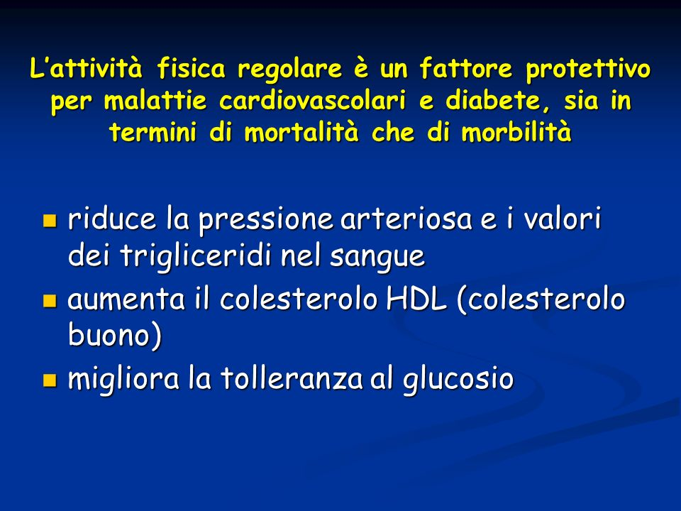 riduce la pressione arteriosa e i valori dei trigliceridi nel sangue